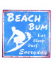 Skylt - Beach Bum