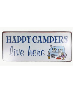 Skylt - Happy Campers Live Here